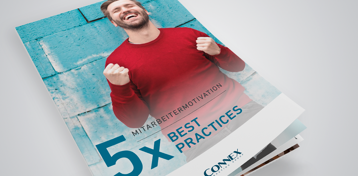 Mitarbeitermotivation 5 x Best Practices