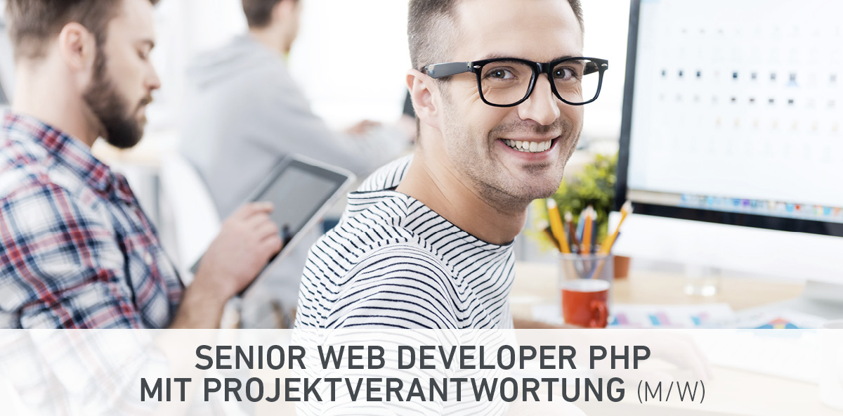 Senior Web Developer PHP mit Projektverantwortung (m/w)
